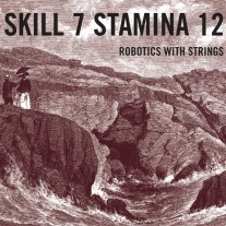 SKILL 7 STAMINA 12 - ROBOTICS WITH STRINGS