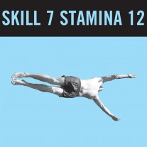 SKILL 7 STAMINA 12 / ZEBRA ZEBRA