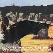 SOCRATES THAT PRACTIÇES MUSIC - FURTHER CONCLUSIONS AGAINST AN ITALIAN VERSION (BAT)